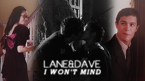 Lane & dave i won't mind
