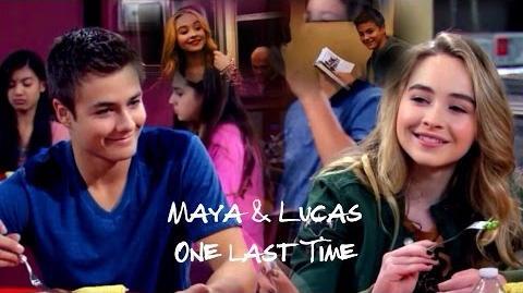 Maya & Lucas - Lucaya - One Last Time
