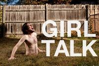 Girl Talk Illegal Art banner