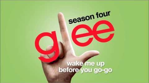 Wake Me Up Before You Go-Go - Glee HD Full Studio