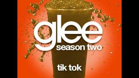 Glee Tik Tok