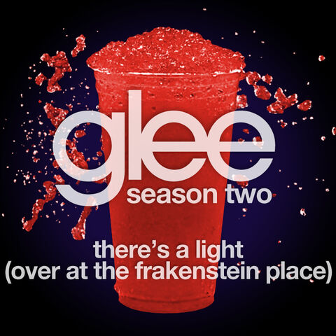 File:Glee-Theres-A-Light-Over-At-The-Frankenstein-Place-FanMade2.jpg