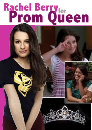 File:Rachel Berry for Prom Queen!!!.jpg