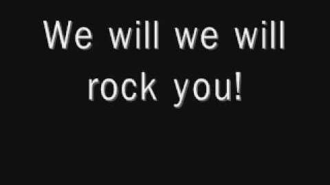 We will rock you by QUEEN with lyrics