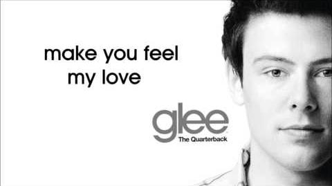 Glee - Make You Feel My Love