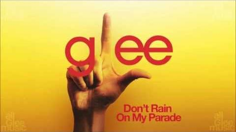 Don't Rain On My Parade Glee HD FULL STUDIO-2