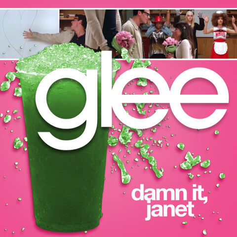 File:Glee - dammit janet.jpg