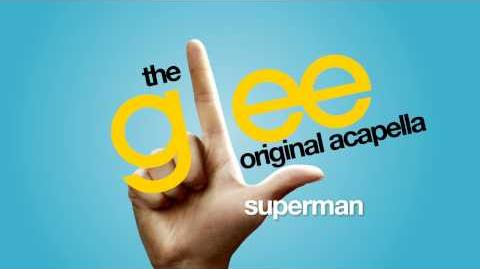 Glee - Superman - Acapella Version