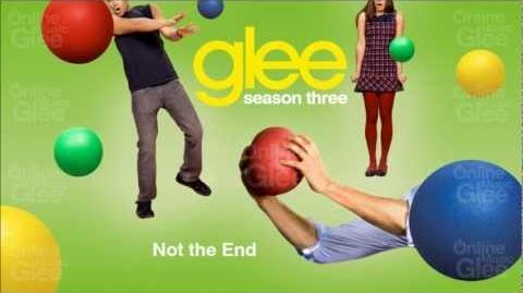 Not The End - Glee HD Full Studio