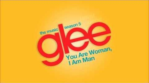 You Are Woman I Am Man - Glee Cast HD FULL STUDIO