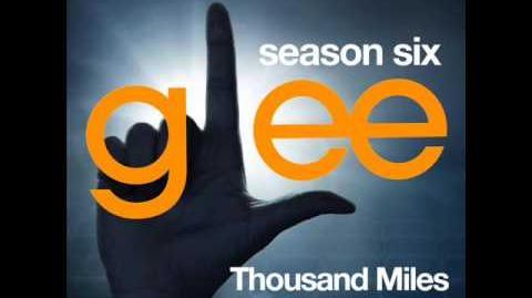 Glee - Thousand Miles (DOWNLOAD MP3 LYRICS)