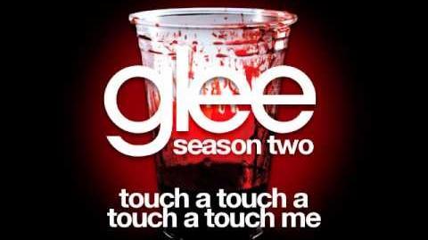 Glee - Touch A Touch A Touch A Touch Me