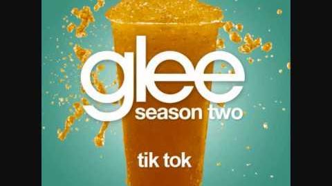 Glee-Tik-Tok-Full-Ver$ion