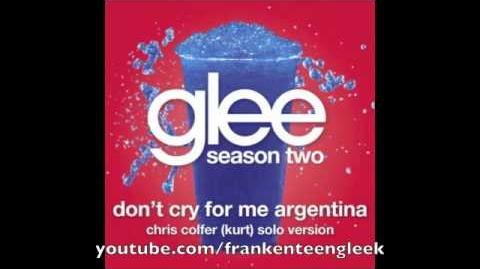 Don't Cry For Me Argentina (Chris Colfer Kurt Hummel)