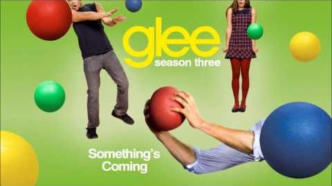 Glee - Something's Coming