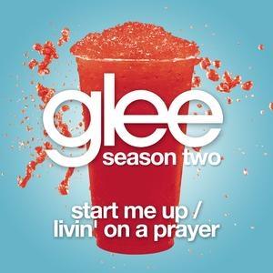 File:Start-Me-Up-Livin-On-A-Prayer-Glee-Cast-Version.jpg