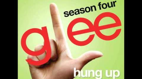Glee - Hung Up (DOWNLOAD MP3 LYRICS)