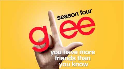 You Have More Friends Than You Know - Glee HD Full Studio