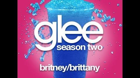 Glee the Music, Season Two Britney Brittany