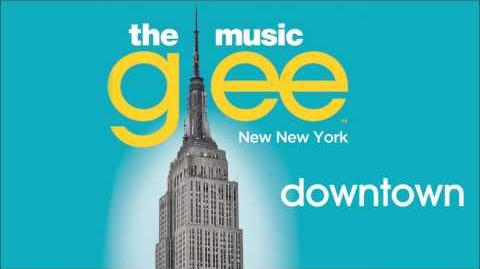 Glee - Downtown