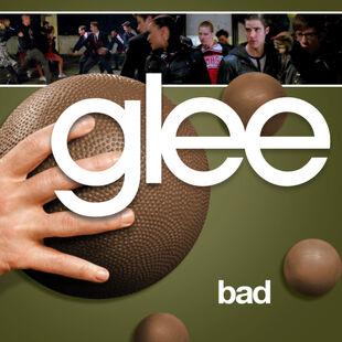 Glee - bad