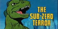 The Sub-Zero Terror