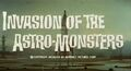 Invasion of the Astro-Monsters International Title Card