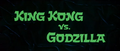 King Kong vs. Godzilla - 1 - Title Card