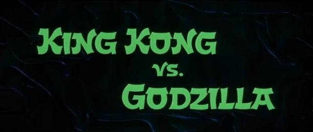 File:King Kong vs. Godzilla - 1 - Title Card.png