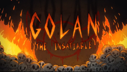 Golan the Insatiable title