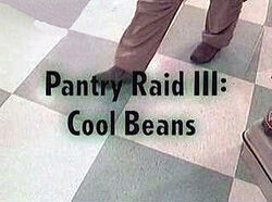 Pantry Raid III- Cool Beans