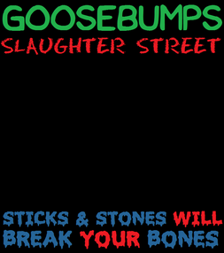 Goosebumps Slaughter Street First Book Cover Draft