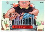 Drip-Dry Dru