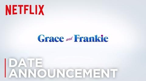 Grace and Frankie - Season 3 Date Announcement HD Netflix