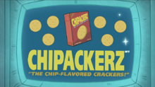 S1e13 Chipackerz ad