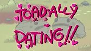 Short7 toad-ally dating