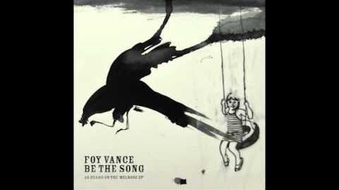 """Be the Song"" - Foy Vance"