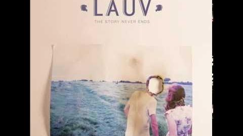"""The Story Never Ends"" - Lauv"