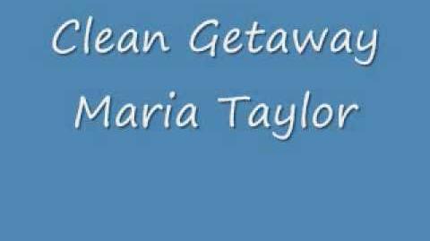 """Clean Getaway"" - Maria Taylor"