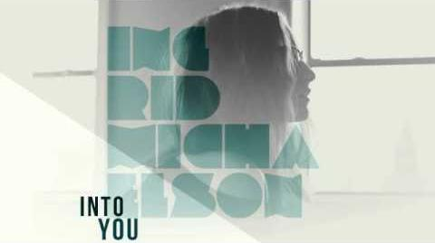 """Into You"" - Ingrid Michaelson"