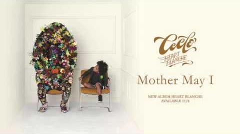 """Mother May I"" - Cee Lo Green"