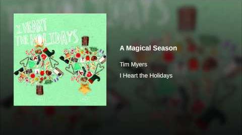 """A Magical Season"" - Tim Myers"