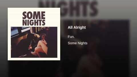 """All Alright"" - Fun."