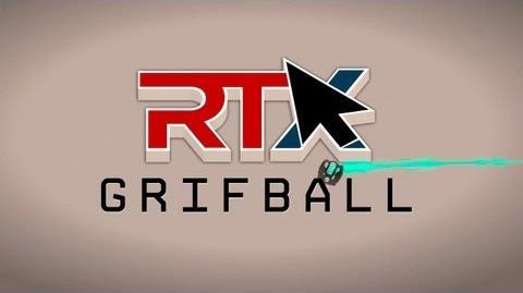 RTX 2013 Grifball Panel