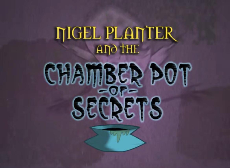 File:Nigel Planter and the Chamber Pot of Secrets.jpg