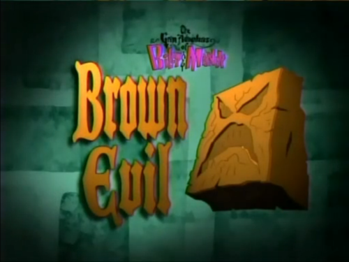 File:Brown Evil Titlecard.png