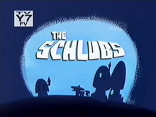 The Schlubs Title Card