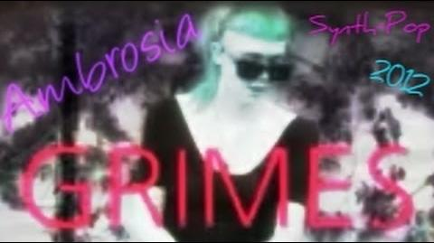 Grimes - Ambrosia