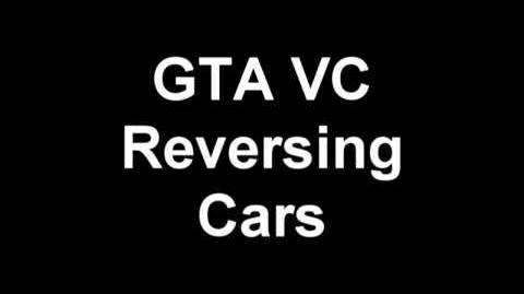GTA VC - Reversing Cars