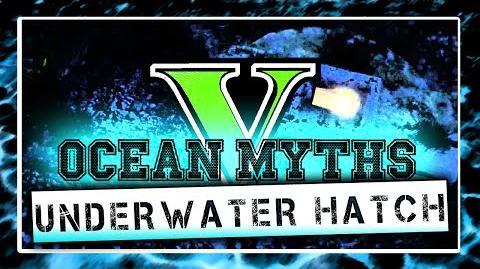 GTA 5 Ocean Mysteries Myth 1 - Underwater Hatch